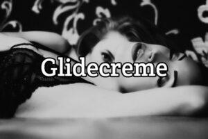Glidecreme