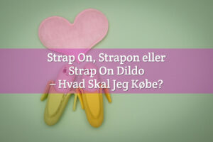Strap On, Strapon Dildoer